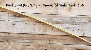 Bamboo Backed Bow Stave, Turgeon Design, Straight Limbs ($129-$149)