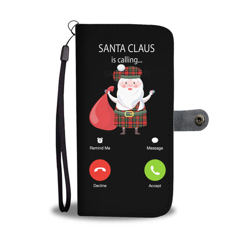 Santa Claus Is Calling - Scotland Wallet Phone Case | HOT Sale