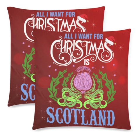 All I Want For Christmas Is Scotland - Pillow Covers