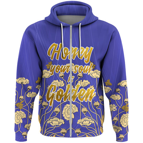 "1stScotland Zip Hoodie - ""Honey Your Soul Is Golden"" & Luckenbooth A25"