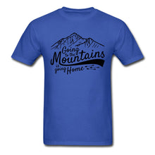 Load image into Gallery viewer, Come Home to the Mountains T-shirt