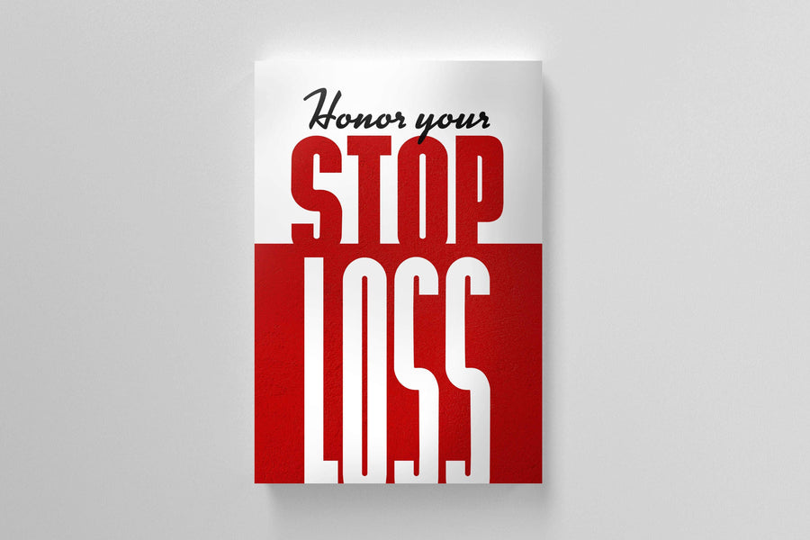Honor Your Stoploss.