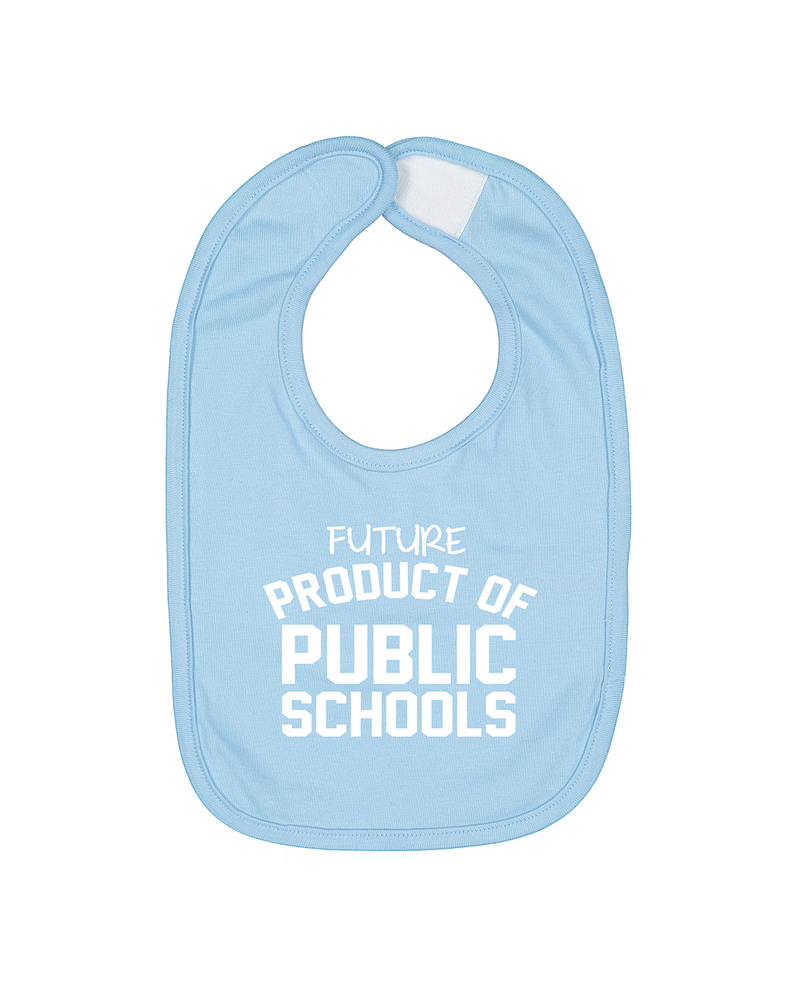 Future Product of Public Schools Bib - Baby Blue - Originalitees