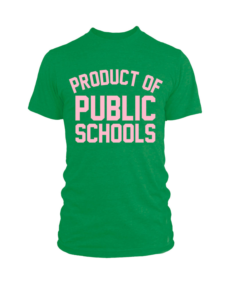 Product of Public Schools - Unisex | Green/Pink