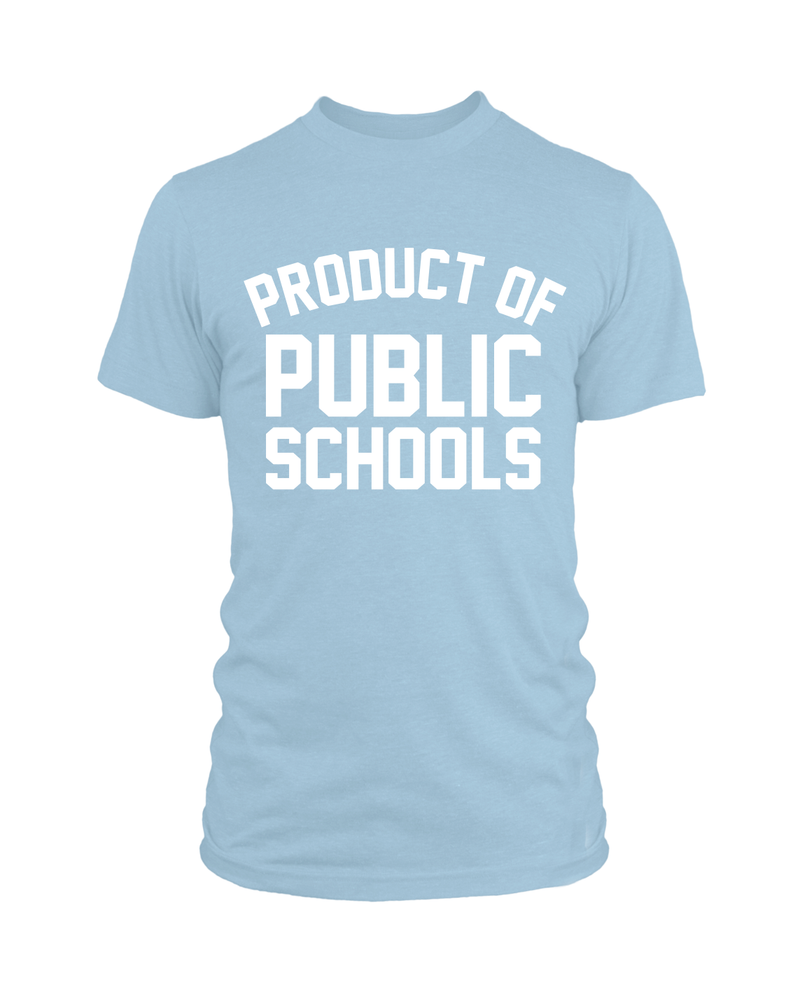 Product of Public Schools - Unisex - Baby Blue