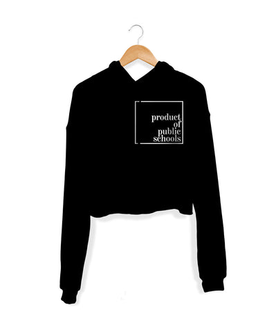 Product of Public Schools [REMIX]- Crop Hoodie - Originalitees