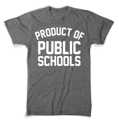 Product of Public Schools - Large Logo | Unisex - Grey - Originalitees