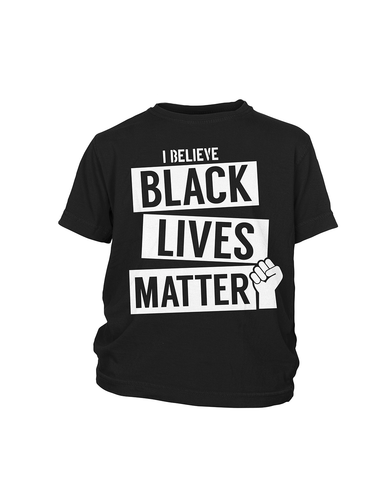 I Believe Black Lives Matter - Kids