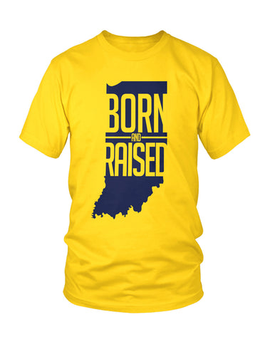 INDIANA: Born & Raised, New Apparel,Tees - Originalitees