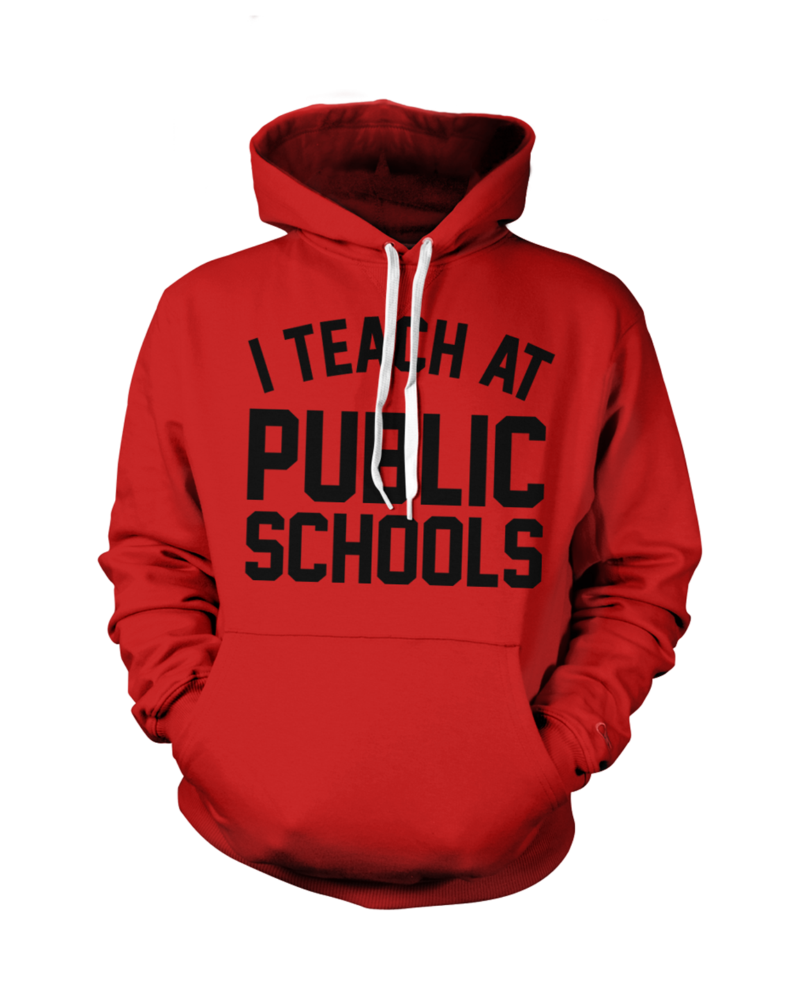 I Teach at Public Schools Hoodie | Red - Originalitees