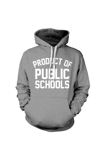 Product of Public Schools - Hoodies | Grey/White - Originalitees