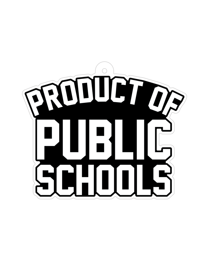 Product of Public Schools Ornament