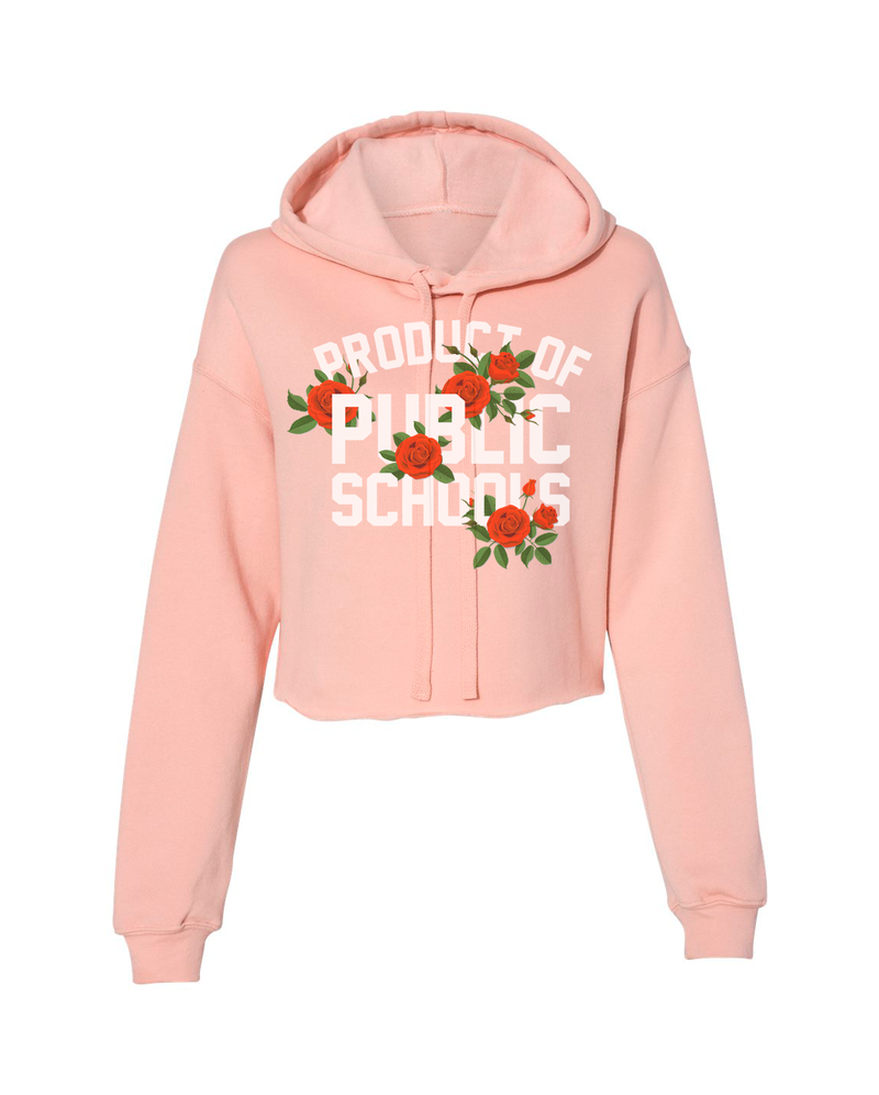 Product of Public Schools Crop Hoodie: Roses Edition