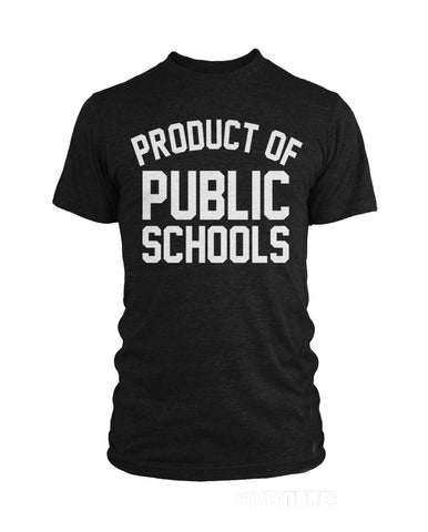 Product of Public Schools - Large Logo | Unisex, New Apparel,Tees - Originalitees
