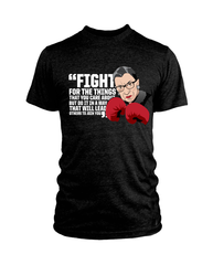 Ruth Bader Ginsburg - Fight For Tee