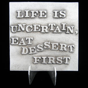 "Don Drumm ""Life Uncertain"" Tile"