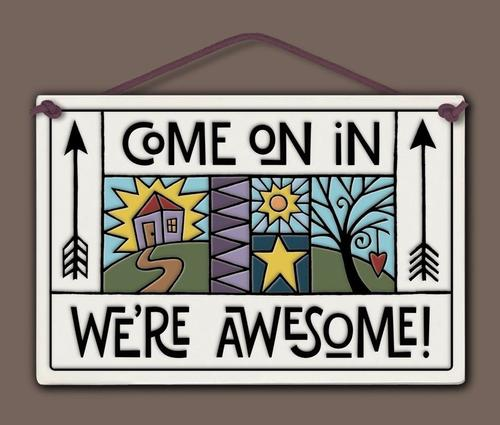 "Spooner Creek ""We're Awesome!"" Wall Plaque"