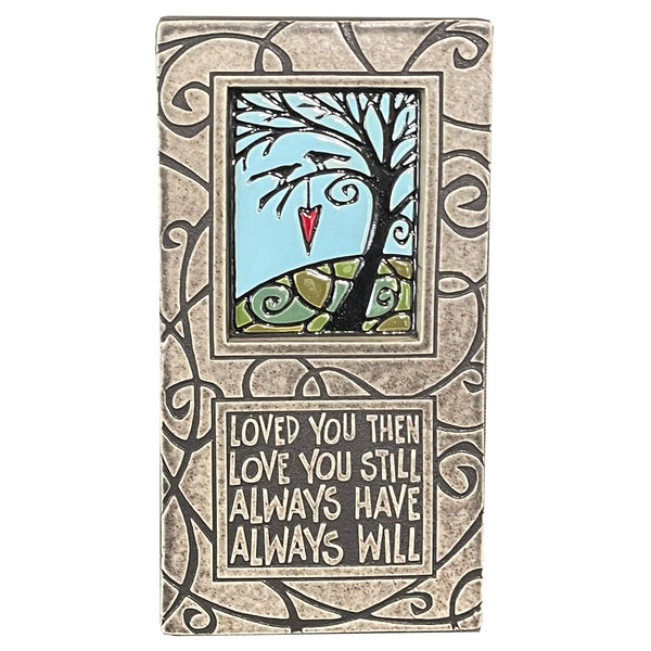 "Macone Clay ""Love You Still"" Wall Tile"