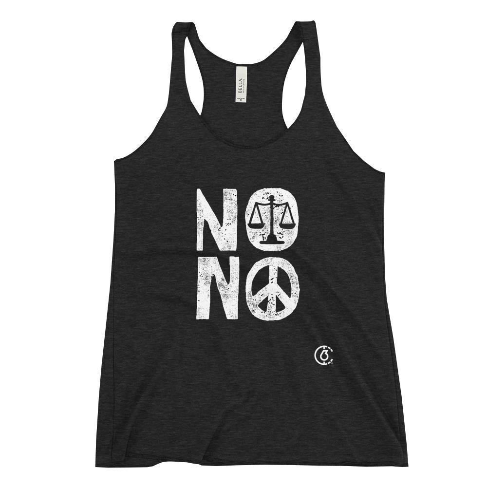 NO JUSTICE NO PEACE Womens Racerback Tank - The 6th Clothing Co.