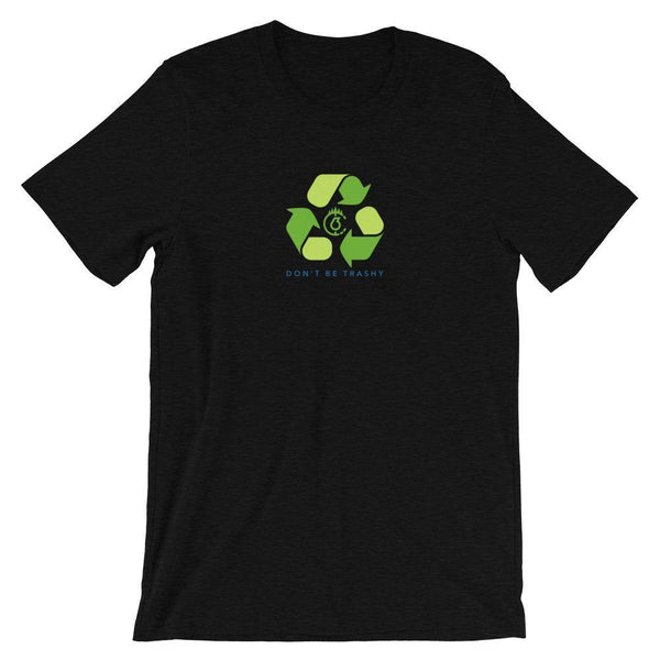 Don't Be Trashy, Recycle Unisex Tee (Color)
