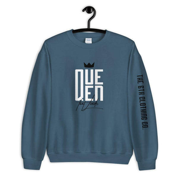 Queen that Leads Unisex Sweatshirt