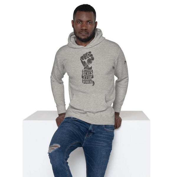 Never Stop Working Unisex Hoodie - The 6th Clothing Co.