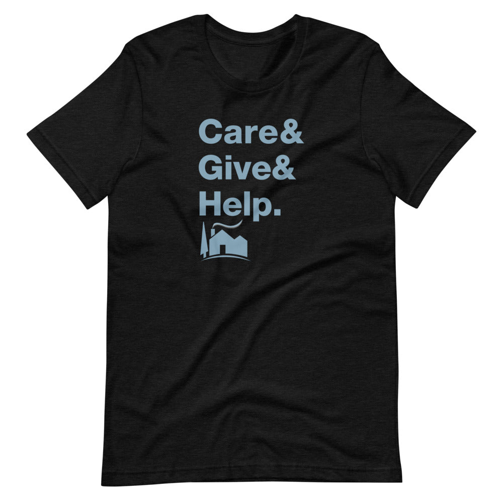 A Little Help Care Give Help Unisex Tee