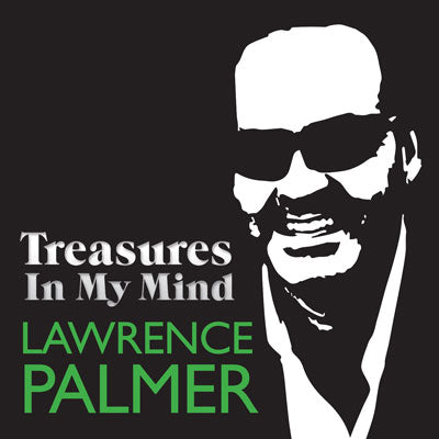 Treasures In My Mind CD Autographed by Lawrence Palmer