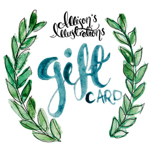 Gift Card to the Allison's Illustrated Shop