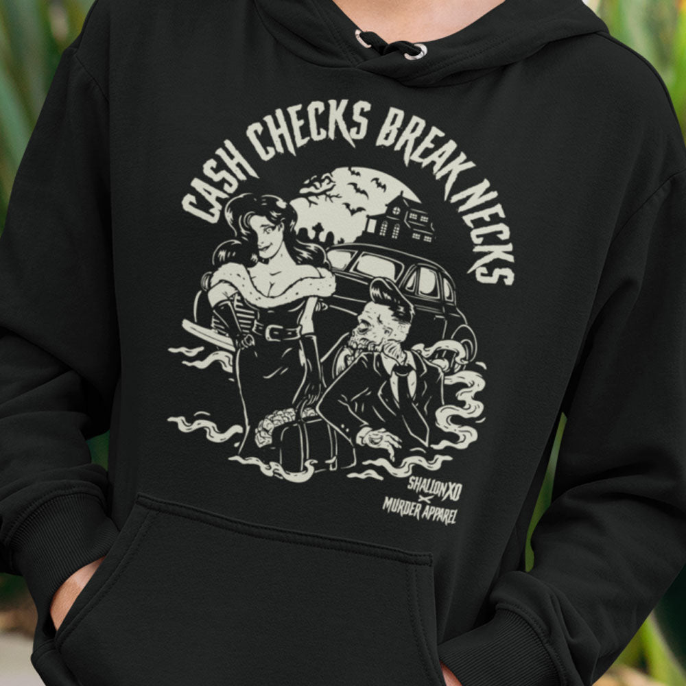 Cash Checks Break Necks Hoodie
