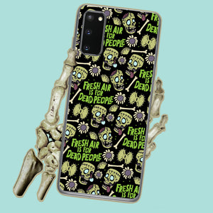 Fresh Air Is For Dead People Zombie Samsung Case
