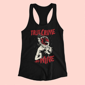True Crime And Wine Racerback Tank