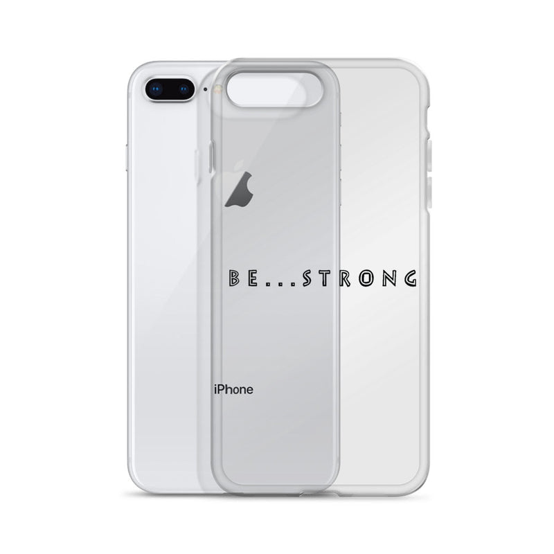 Be...Strong iPhone Case - The Be Line Products
