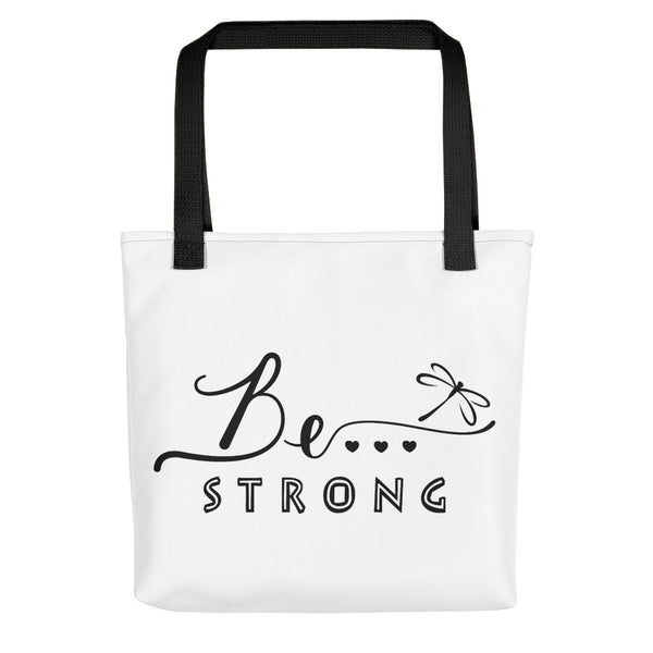 Be... Strong Tote Bag - The Be Line Products