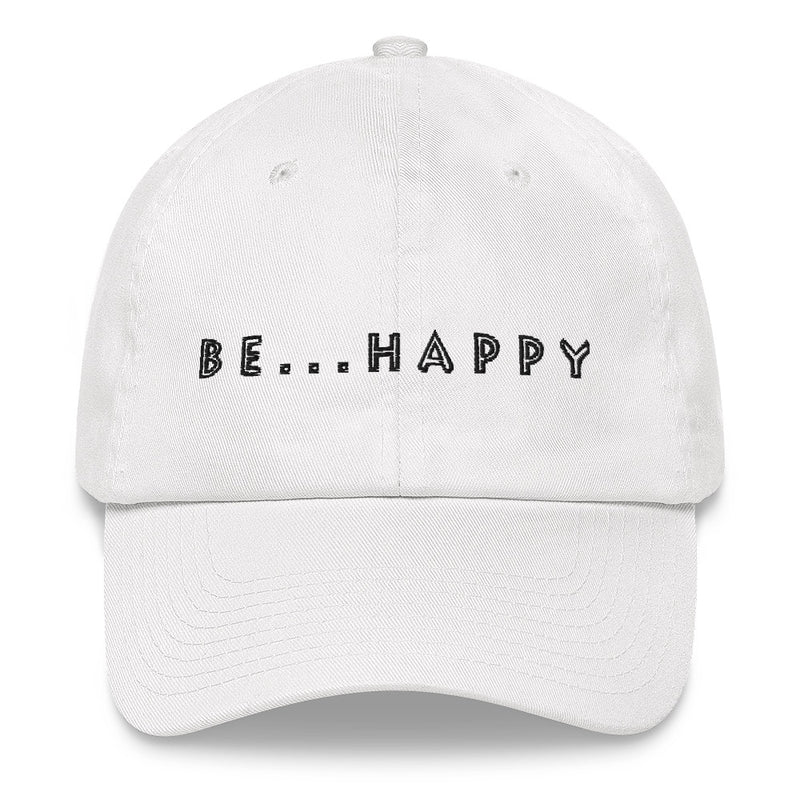 Be...Happy Baseball Cap - The Be Line Products