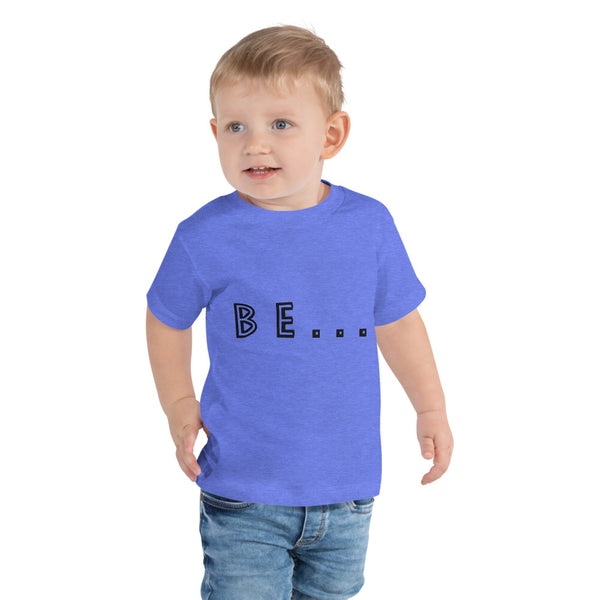 Be... Toddler Short Sleeve Tee - The Be Line Products