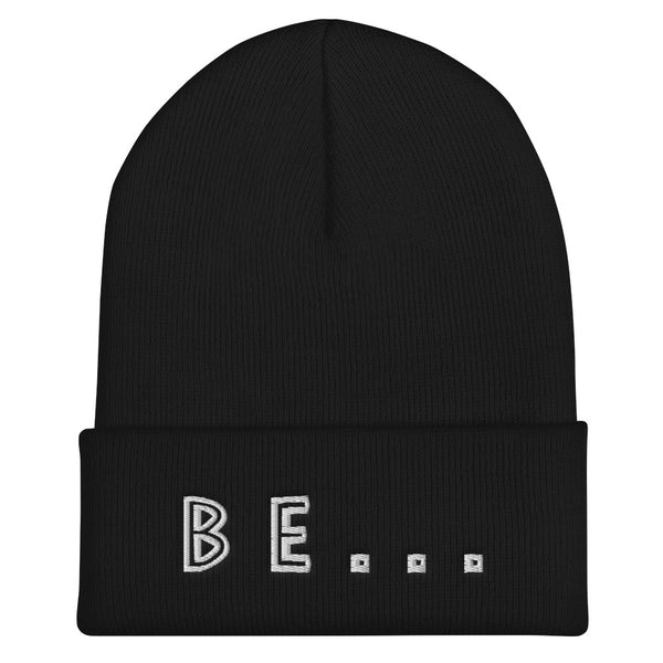 Be... Cuffed Beanie - The Be Line Products