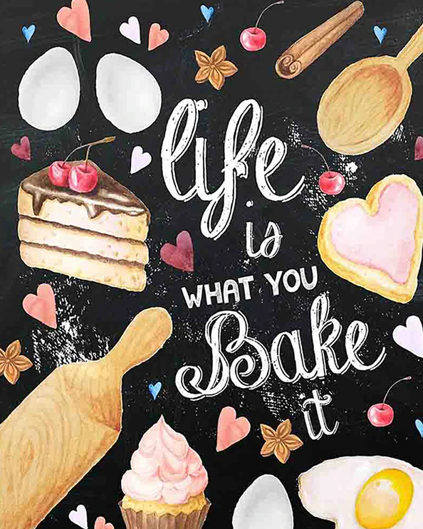 Life Is What You Bake It | Diamond Painting