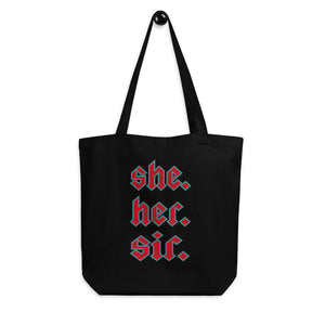 She. Her. Sir. tote