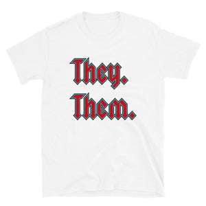 They. Them. Tee