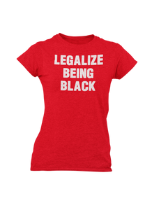 Ladies Legalize Being Black