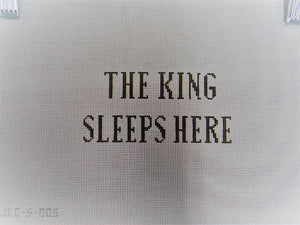 JLC-S-005 The King Sleeps Here