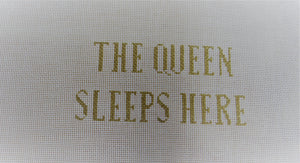 JLC-S-008 The Queen Sleeps Here