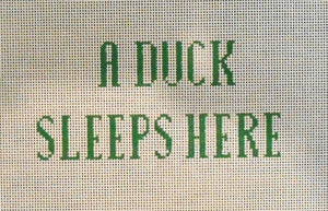 JLC-S-004 A Duck Sleeps Here
