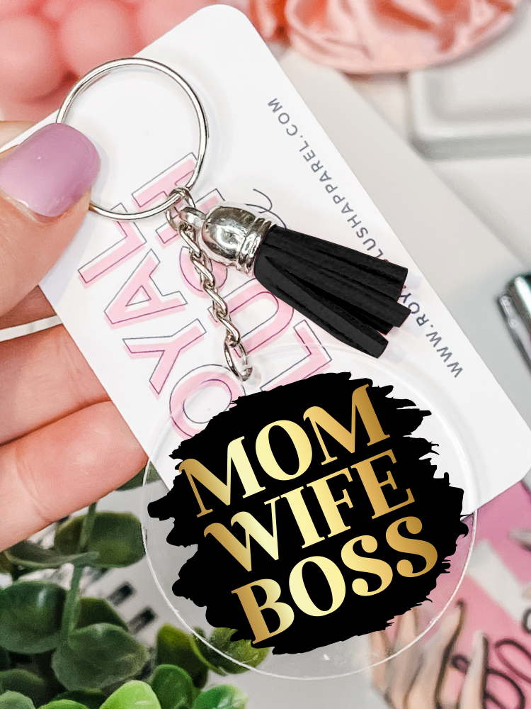 Mom Wife Boss Keychain