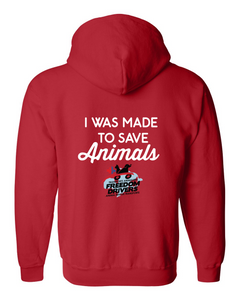 I Was Made To Save Animals Zip Up