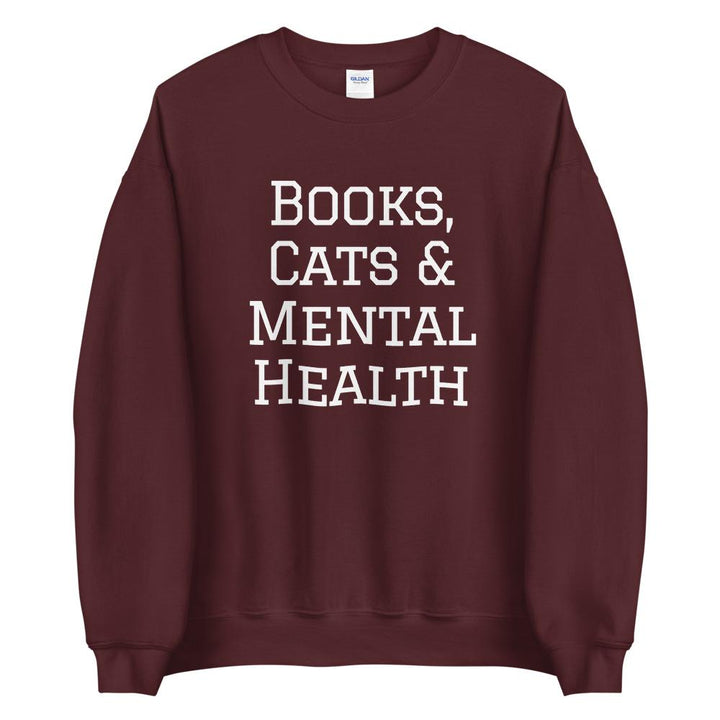 Books, Cats & Mental Health Sweatshirt