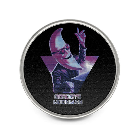 """Goodbye Moonman"" Metal Pin"