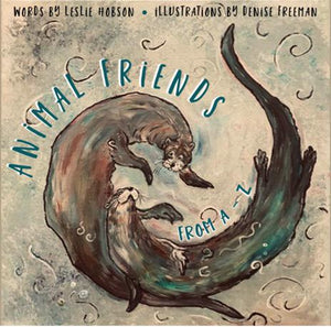 Animal Friends From A - Z - By Leslie Hobson and Denise Freeman - soft cover book