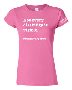 Azalea - Women's fit Gildan t-shirt - 'Not every disability is visible'